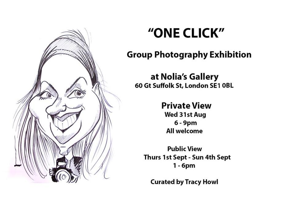 One Click Photo Exhibition curated by Tracy Howl